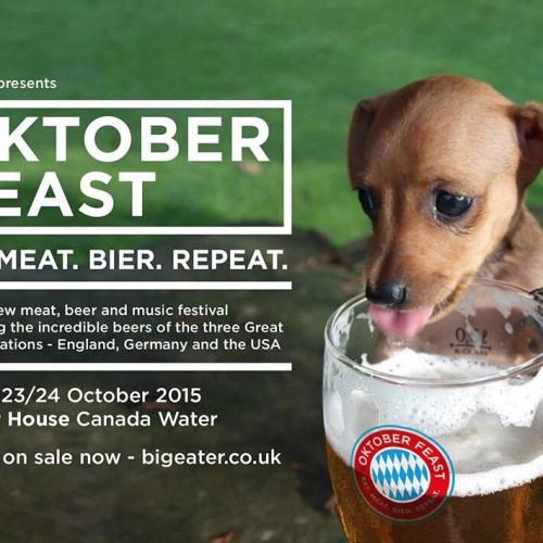 OKTOBER FEAST: Eat. Meat. Bier. Repeat at Canada Water