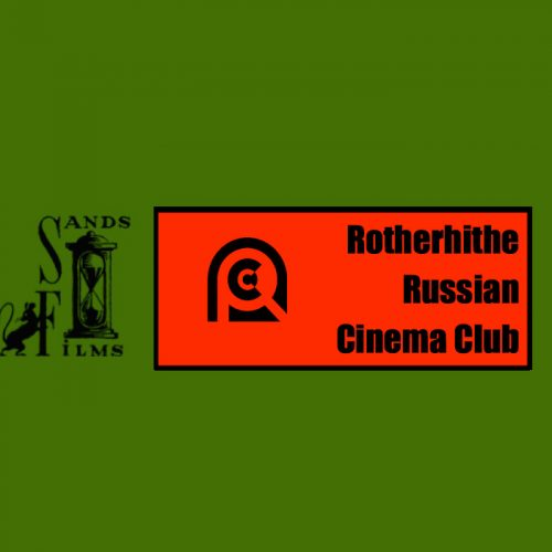 ARCC Russian Film Studies Screenings 2020 at Sands Films Studio
