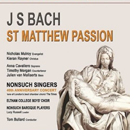 JS Bach – St Matthew Passion with Nonsuch Singers