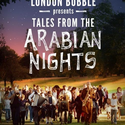 London Bubble Theatre – Tales From The Arabian Nights