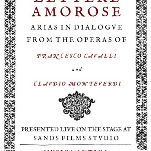 Classical Music – Mvsica Antica presents Lettere Amorose