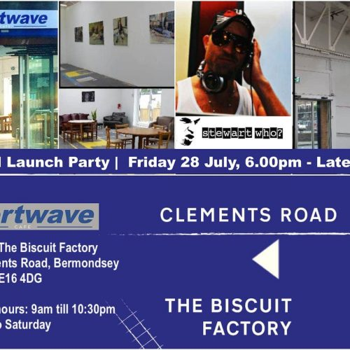 Shortwave Cafe SE16 Official Launch Party