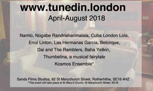 TunedIn London 2018 – The best of World Music in Rotherhithe