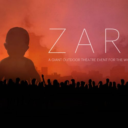 ZARA, a giant outdoor theatre experience for everyone