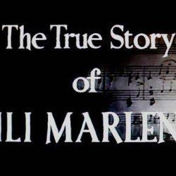 Sands Films Studios presents The True Story of Lili Marlene